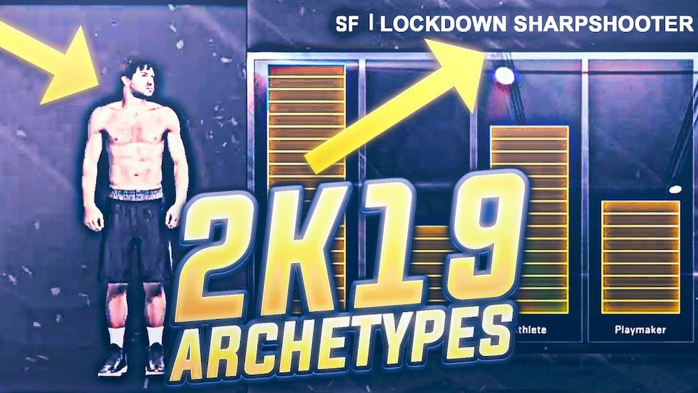 NBA 2K19 Archetype Guide - The Best Archetypes